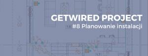 Planowanie instalacji GetWired